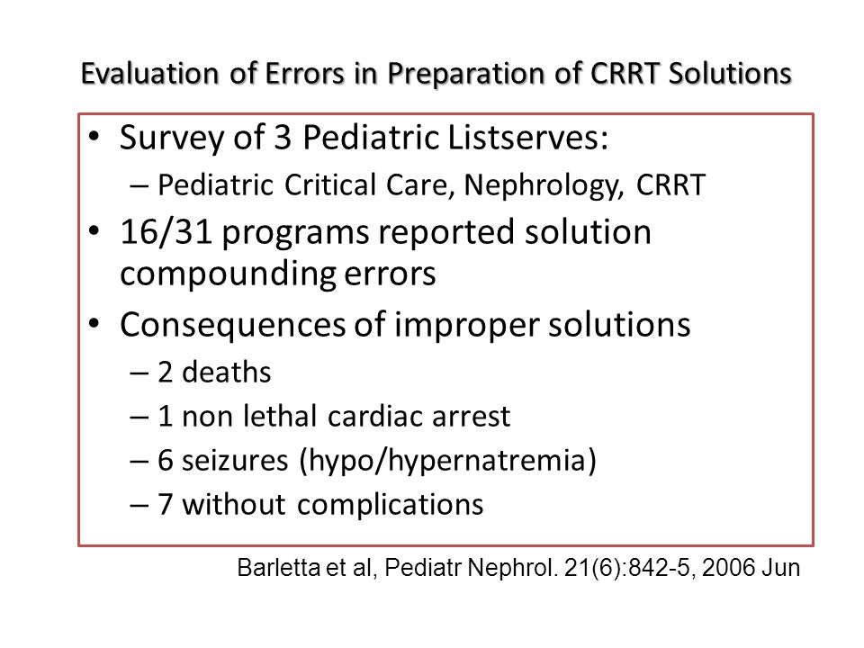 Evaluation of Errors in Preparation of CRRT Solutions