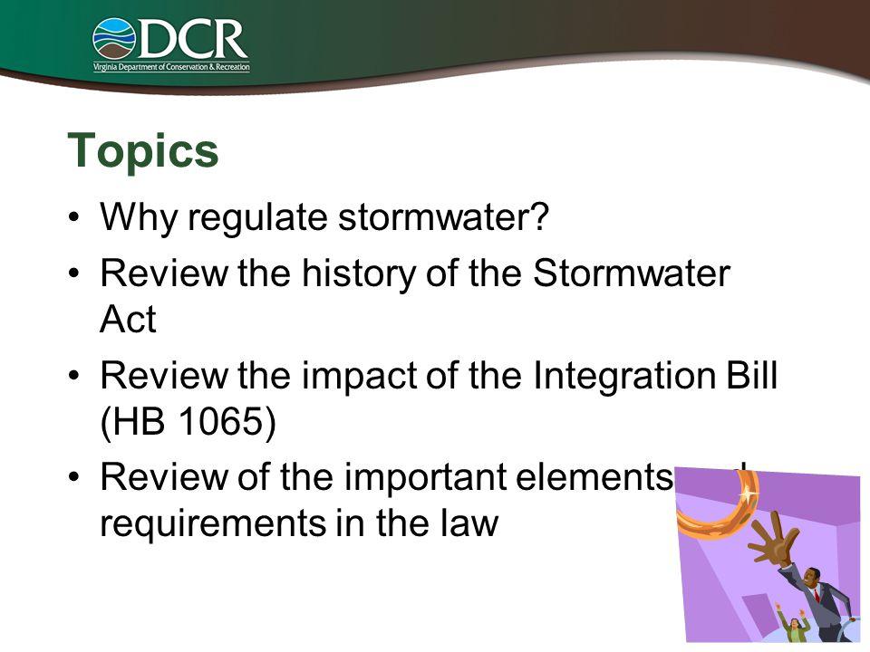 Topics Why regulate stormwater