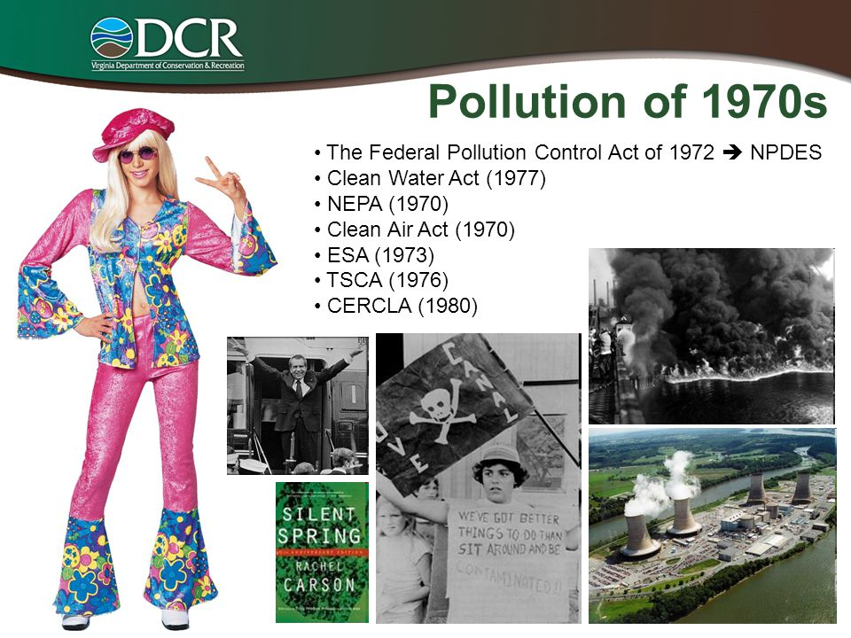 Pollution of 1970s The Federal Pollution Control Act of 1972  NPDES