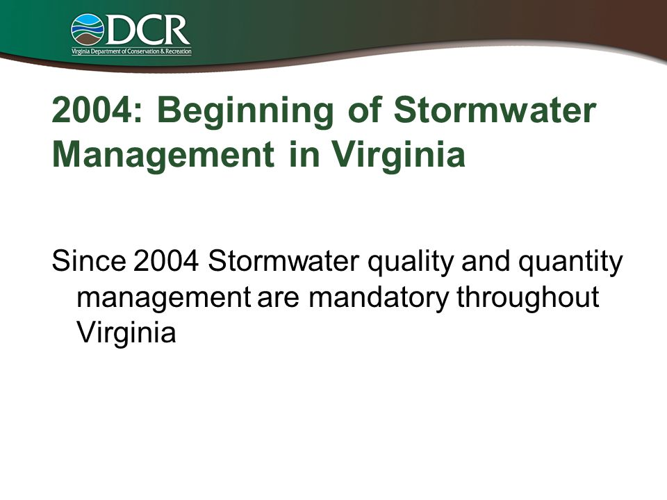 2004: Beginning of Stormwater Management in Virginia