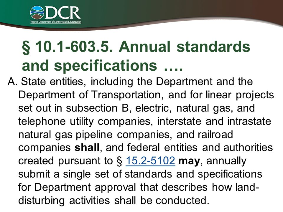 § 10.1-603.5. Annual standards and specifications ….