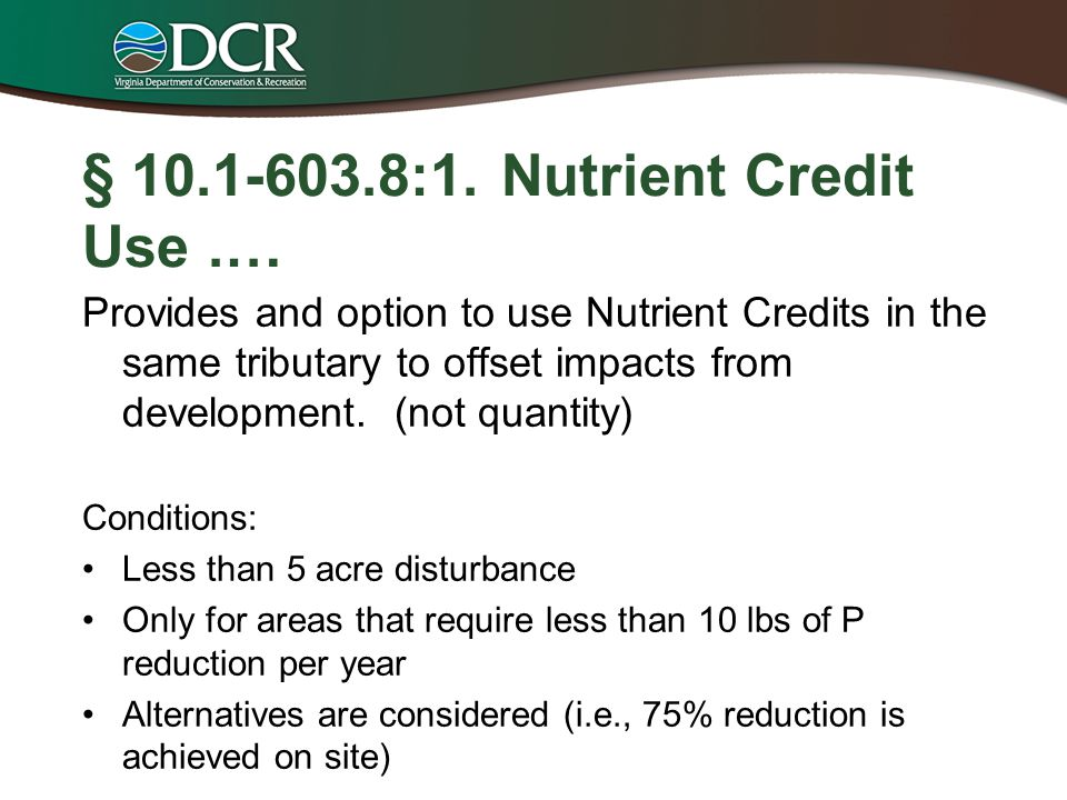 § 10.1-603.8:1. Nutrient Credit Use .…