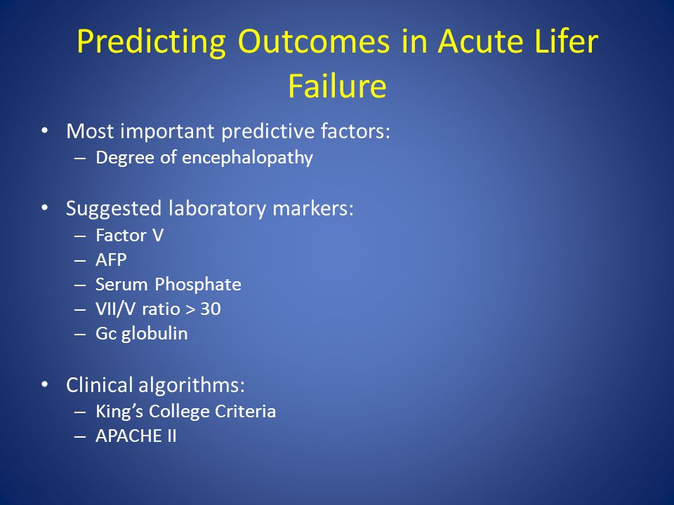 Predicting Outcomes in Acute Lifer Failure