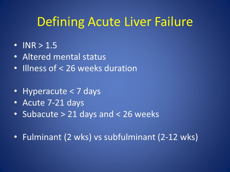 Defining Acute Liver Failure