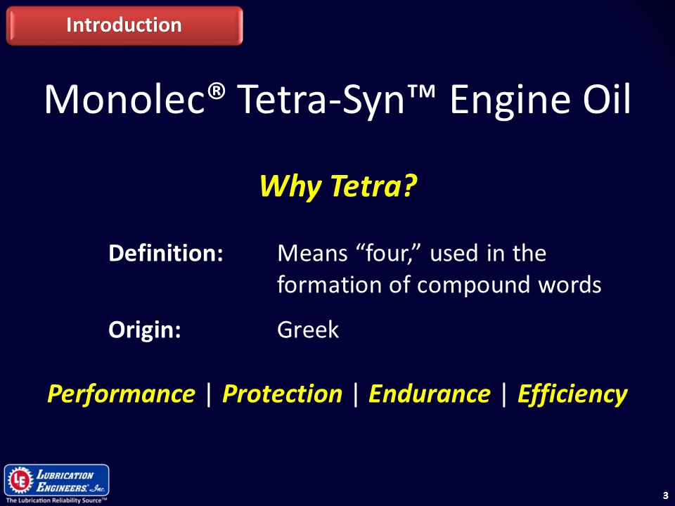 Monolec® Tetra-Syn™ Engine Oil