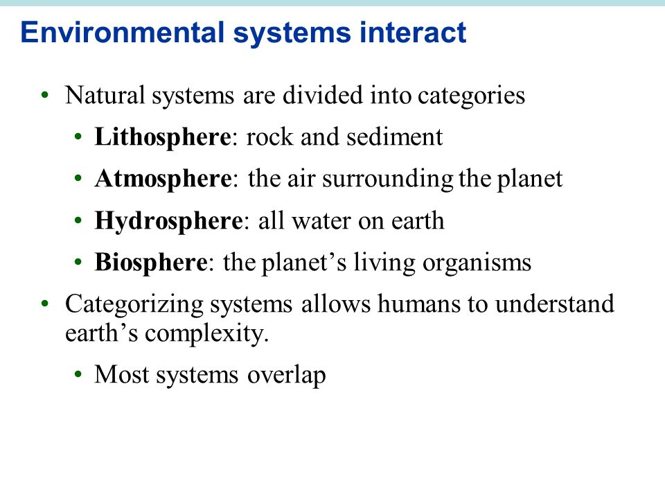 Environmental systems interact