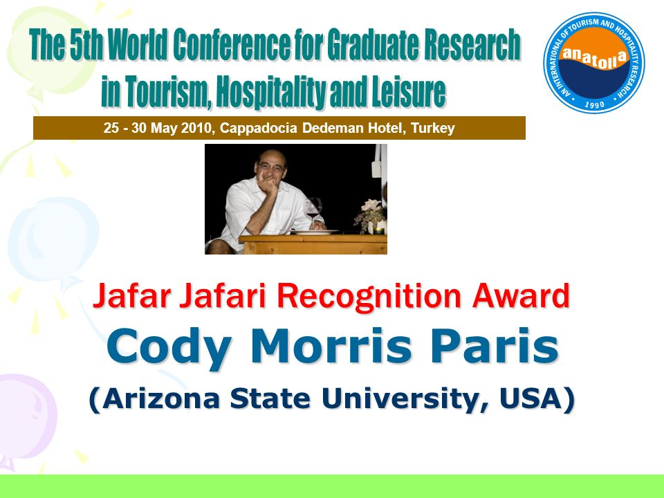 Cody Morris Paris Jafar Jafari Recognition Award