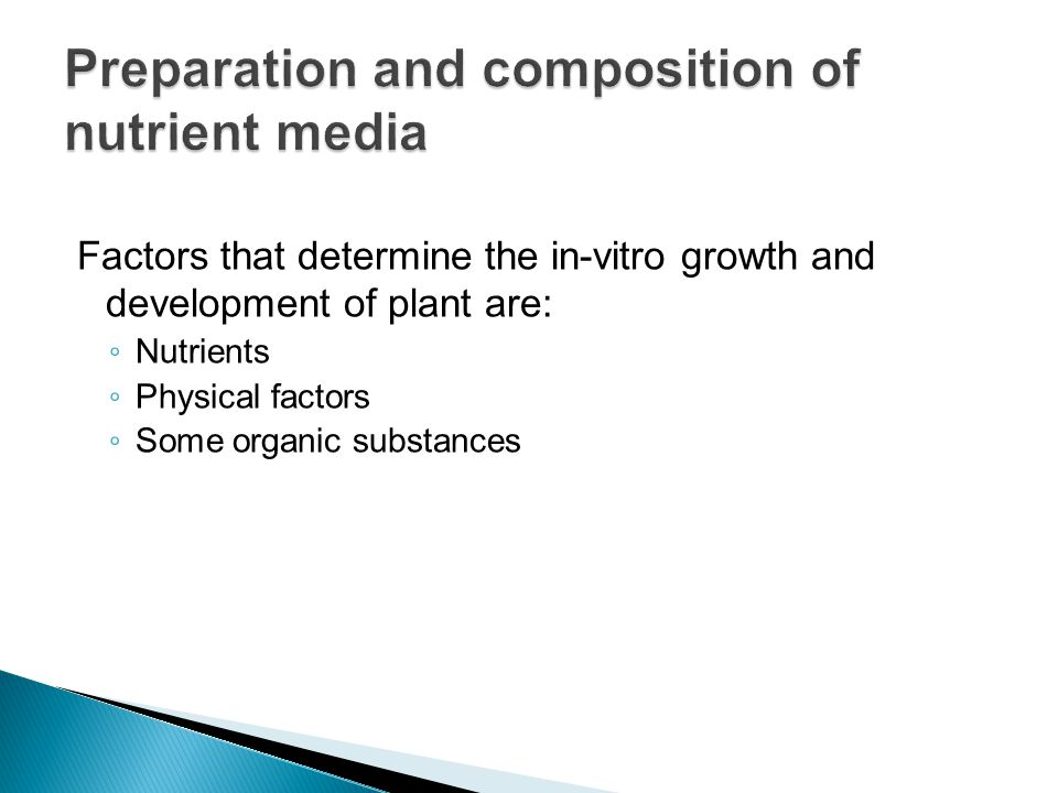 Preparation and composition of nutrient media