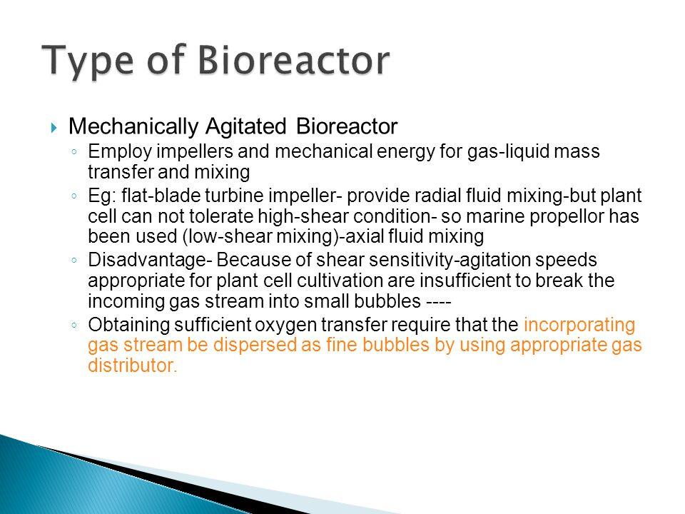 Type of Bioreactor Mechanically Agitated Bioreactor