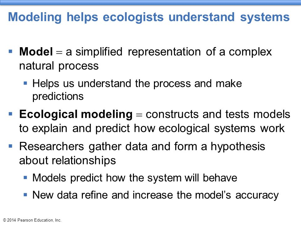 Modeling helps ecologists understand systems