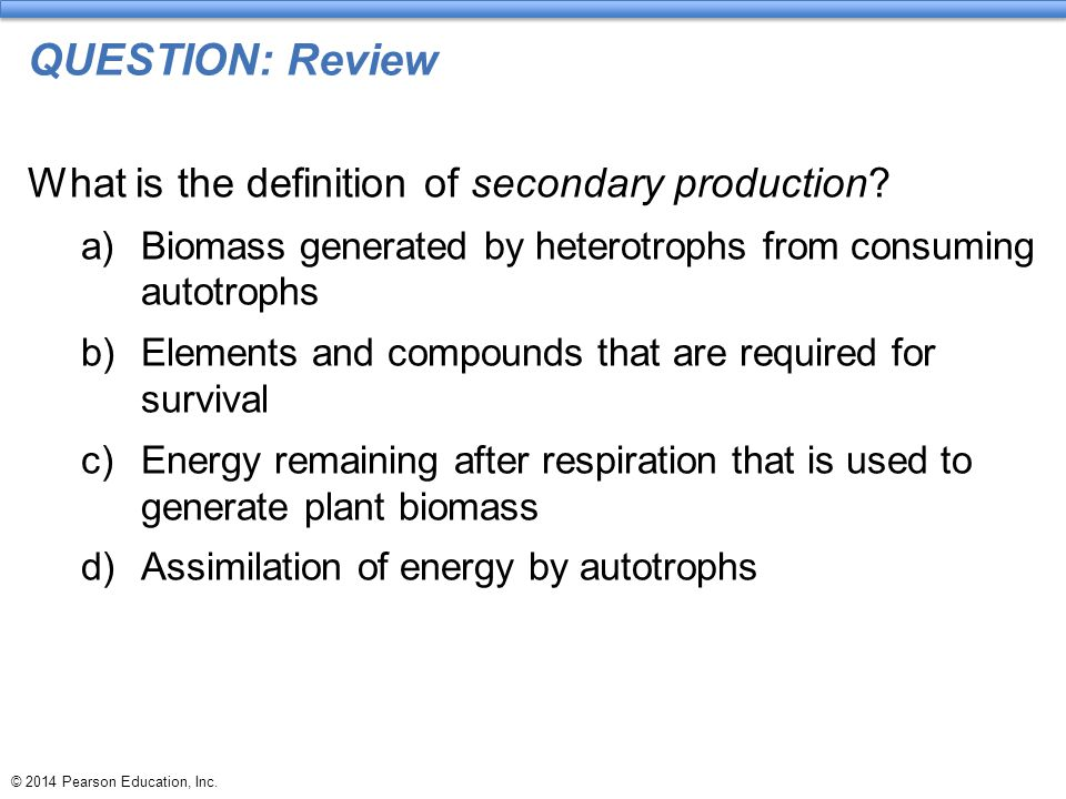 QUESTION: Review What is the definition of secondary production