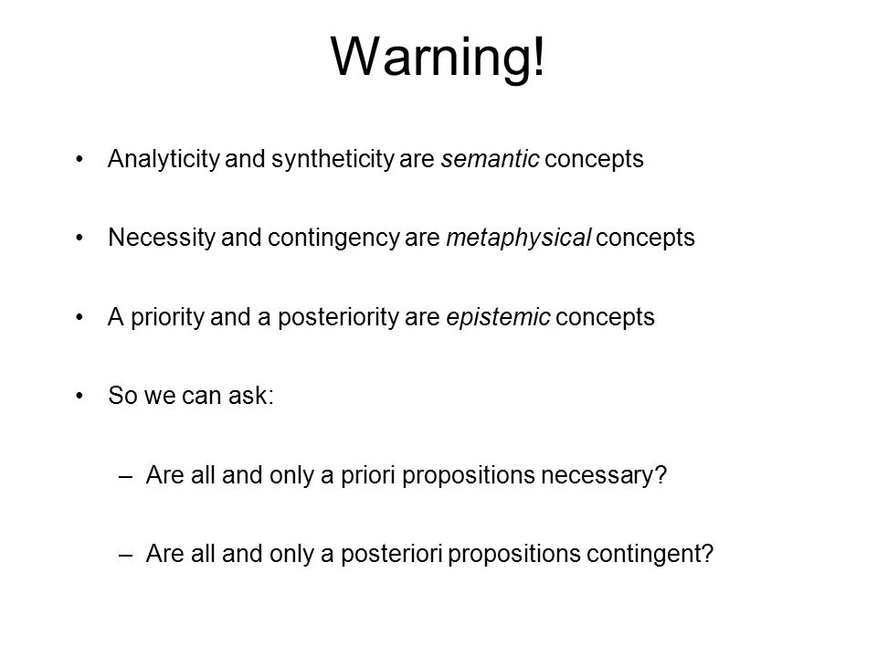 Warning! Analyticity and syntheticity are semantic concepts