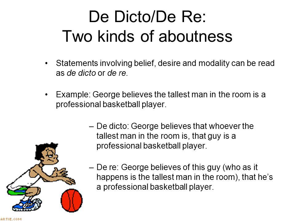 De Dicto/De Re: Two kinds of aboutness