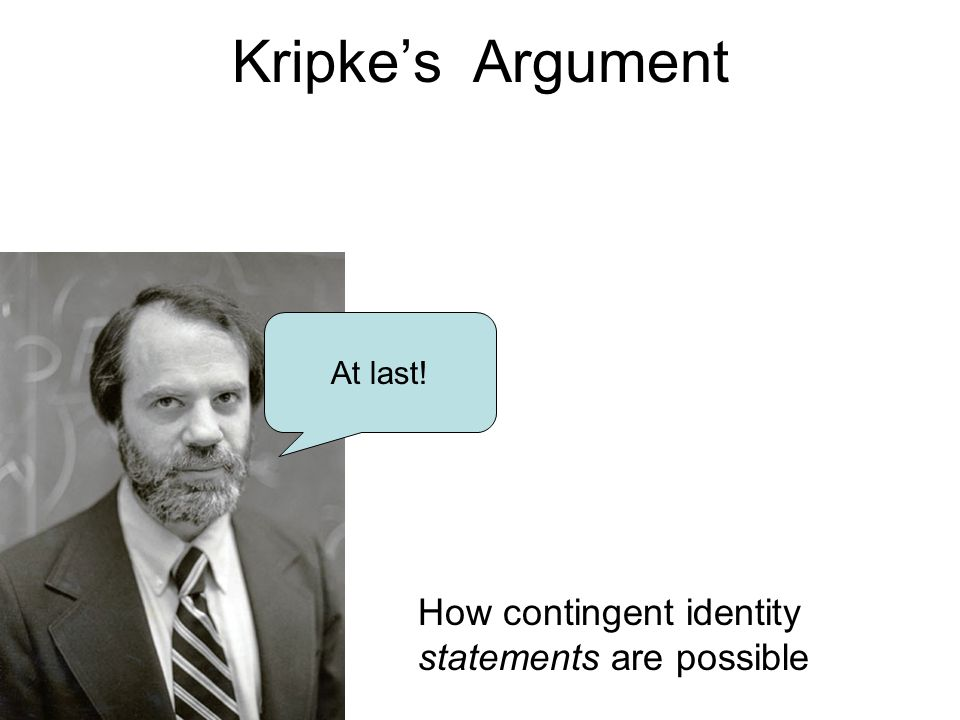 Kripke's Argument How contingent identity statements are possible