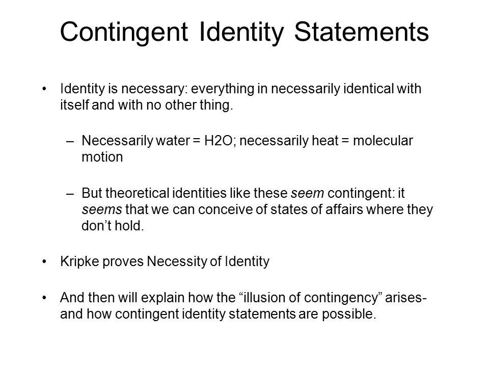 Contingent Identity Statements