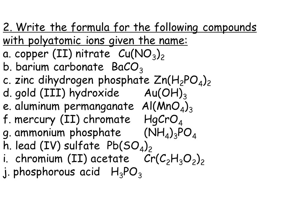 Worksheets Writing And Naming Polyatomic Compounds Worksheet Answers worksheet 2 answers ppt download write the formula for following compounds with polyatomic ions given name