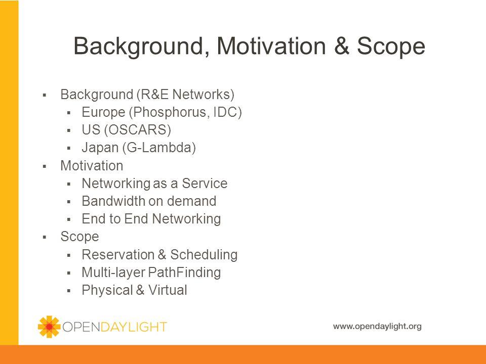 Background, Motivation & Scope