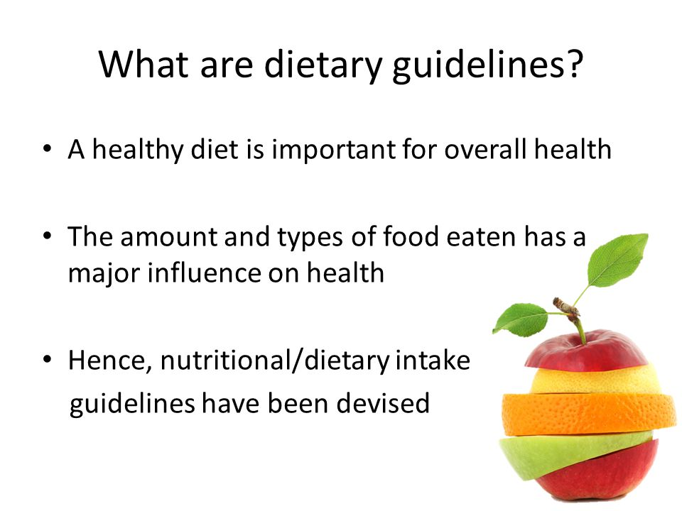 What are dietary guidelines