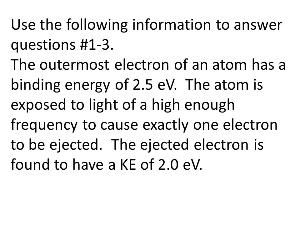 Use the following information to answer questions #1-3.