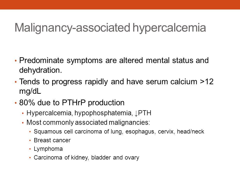 Malignancy-associated hypercalcemia