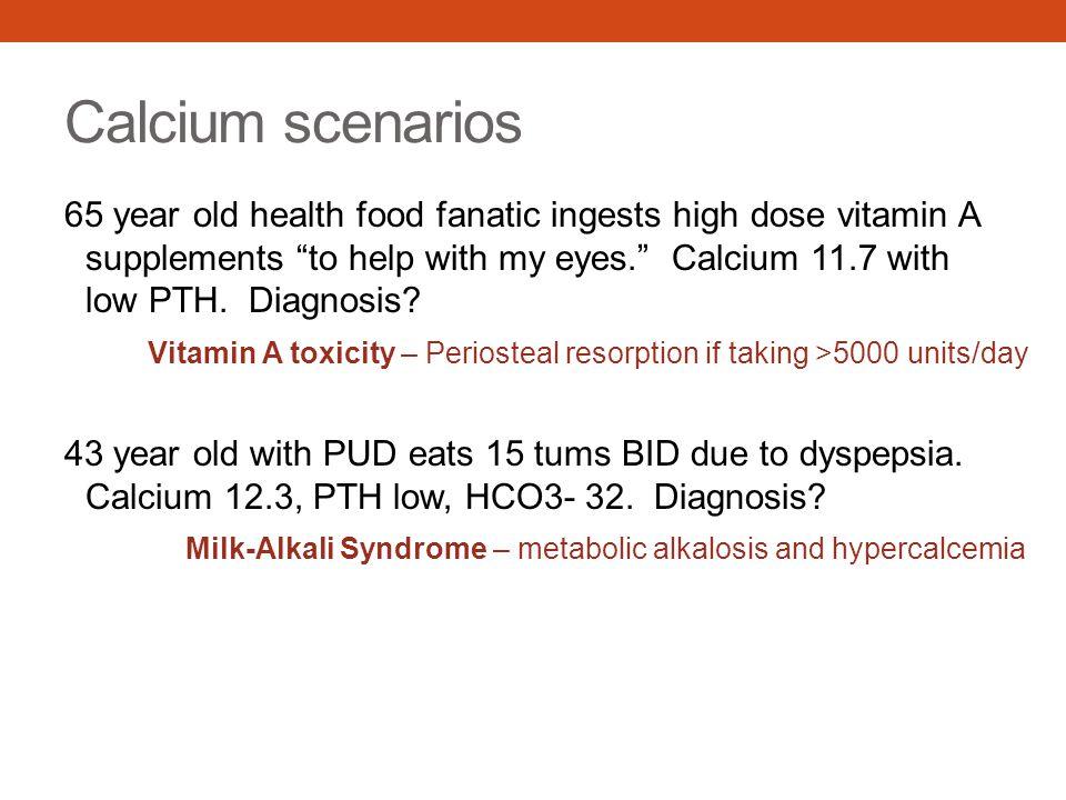 Calcium scenarios