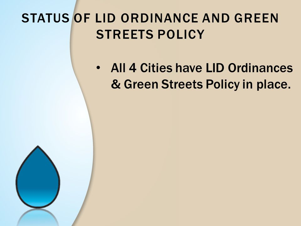 Status of LID Ordinance and Green Streets Policy