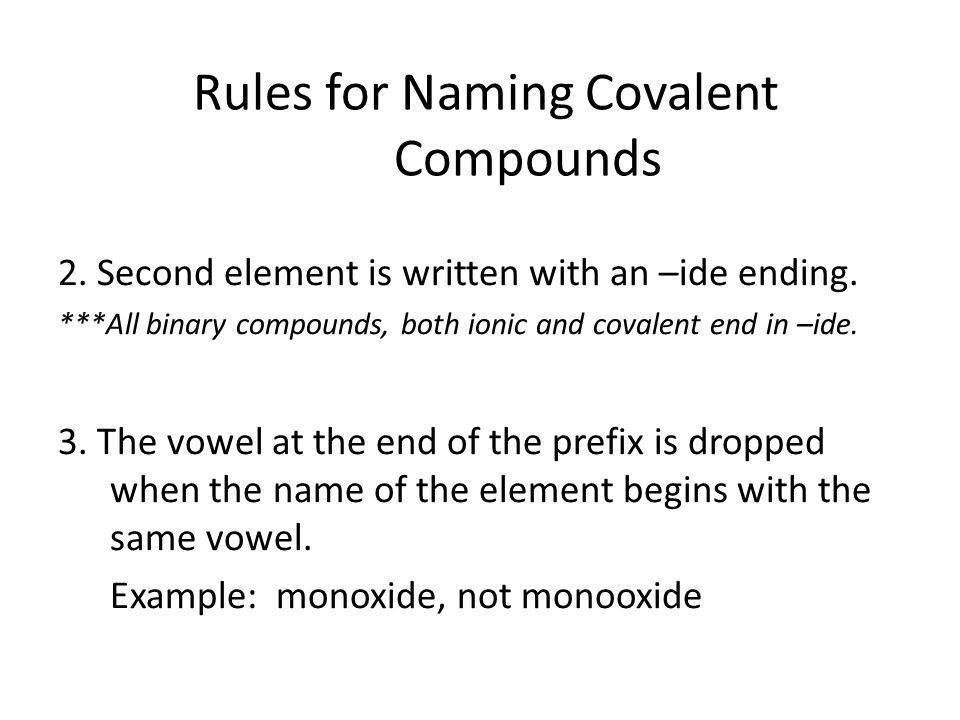 Rules for Naming Covalent Compounds