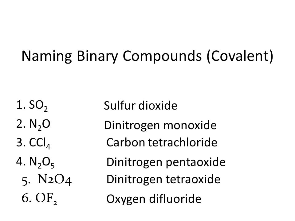 Naming Binary Compounds (Covalent)