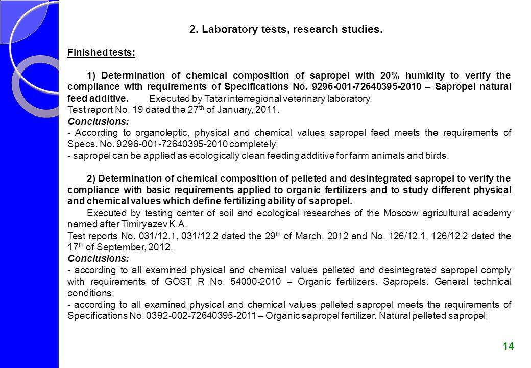 2. Laboratory tests, research studies.