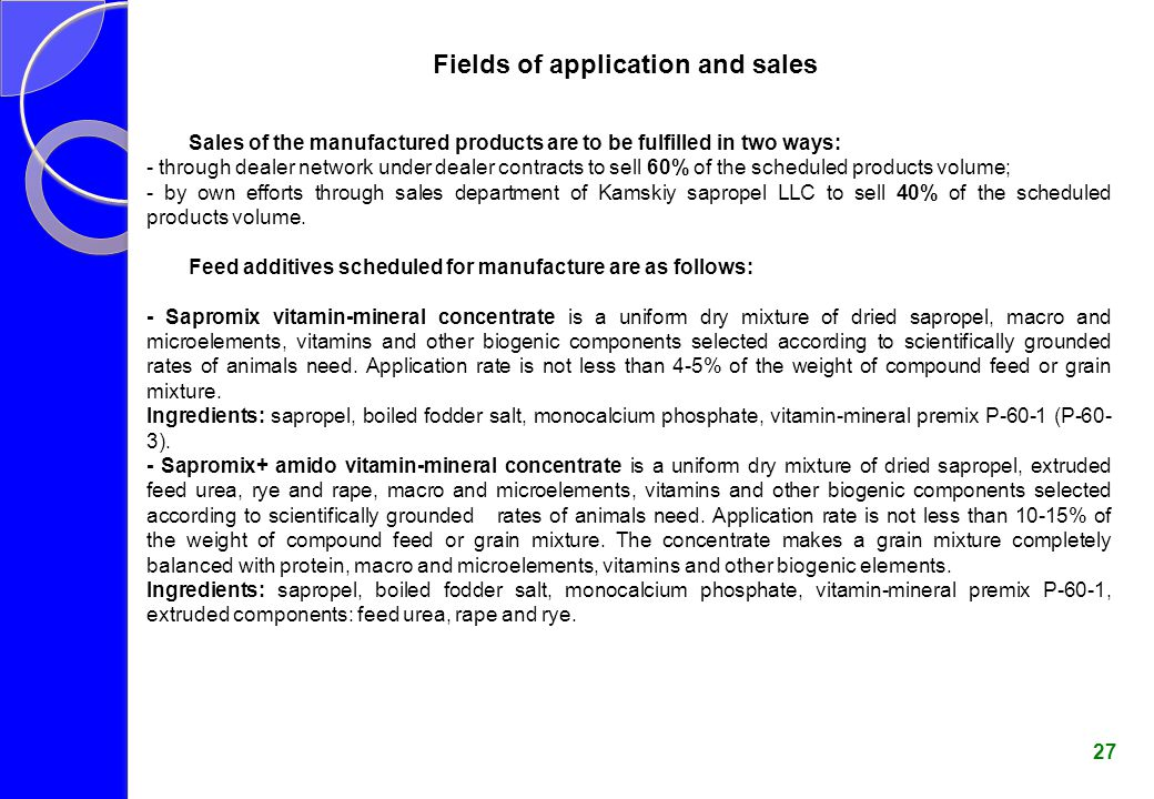 Fields of application and sales