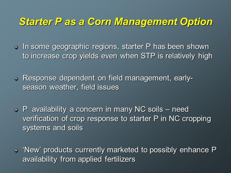 Starter P as a Corn Management Option