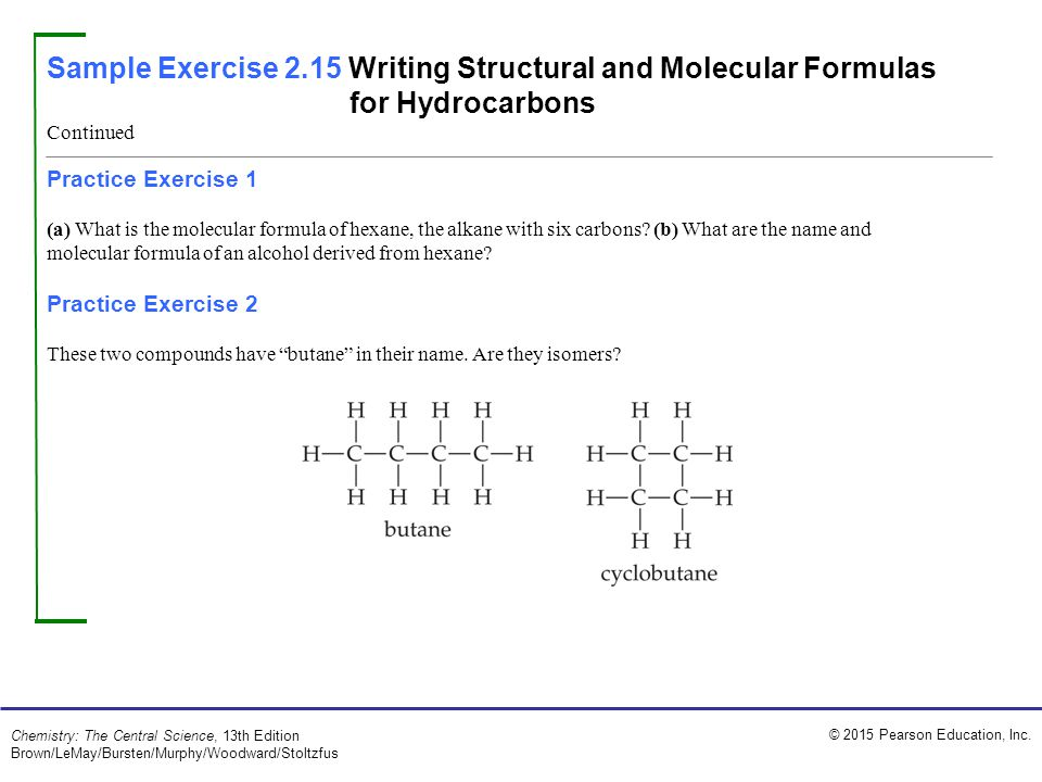Sample Exercise 2.15 Writing Structural and Molecular Formulas for Hydrocarbons