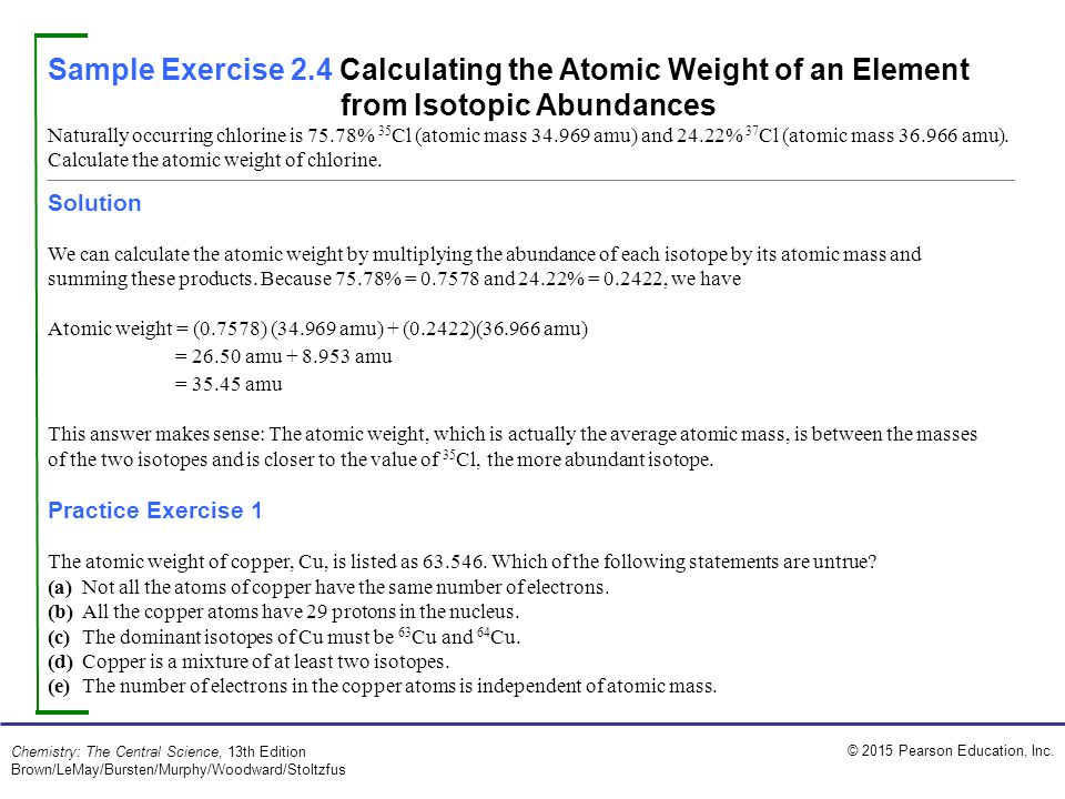 Sample Exercise 2.4 Calculating the Atomic Weight of an Element from Isotopic Abundances