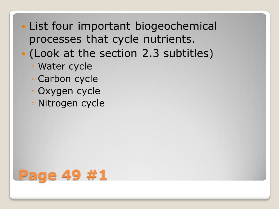 List four important biogeochemical processes that cycle nutrients.