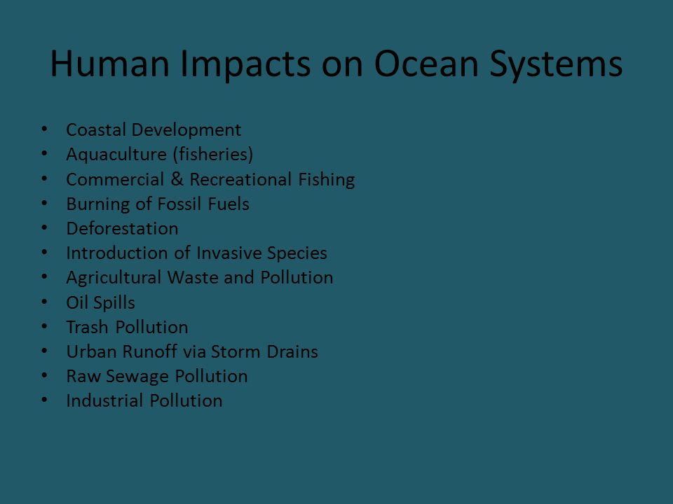 Human Impacts on Ocean Systems