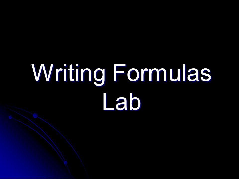 Writing Formulas Lab