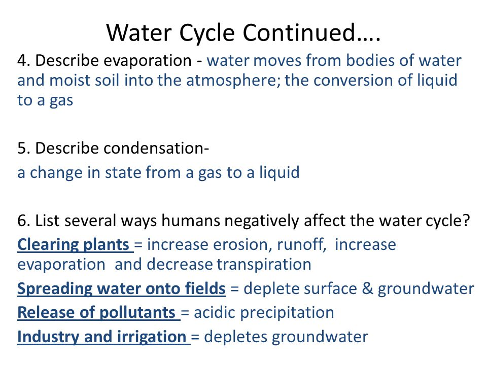 Water Cycle Continued….