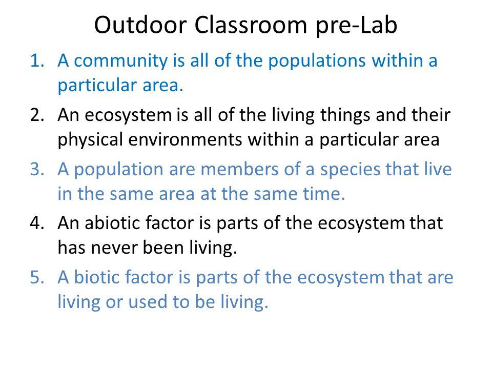 Outdoor Classroom pre-Lab