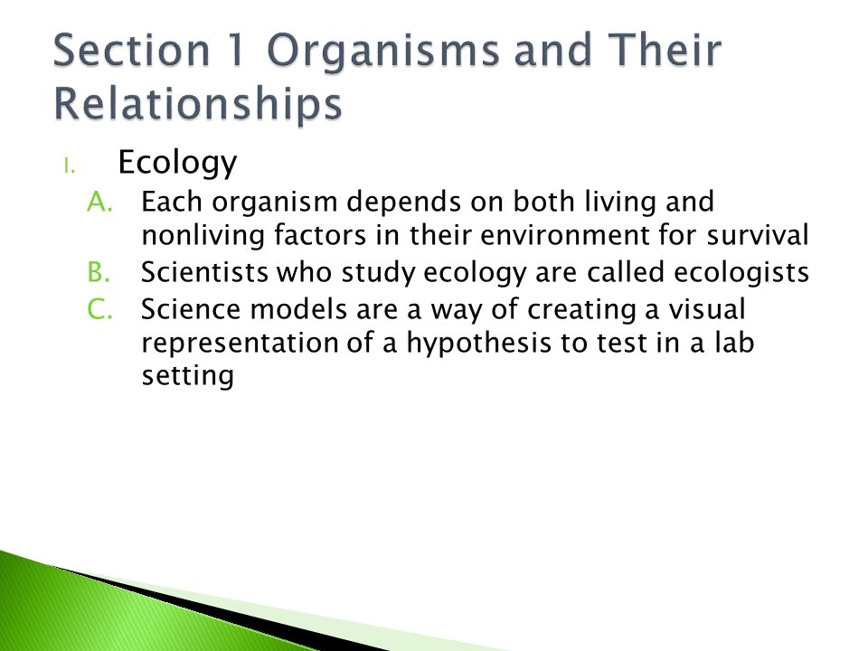 Section 1 Organisms and Their Relationships