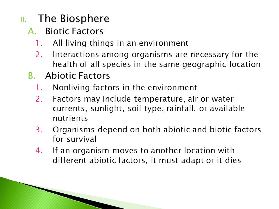 The Biosphere Biotic Factors Abiotic Factors
