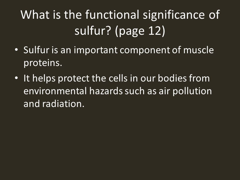 What is the functional significance of sulfur (page 12)