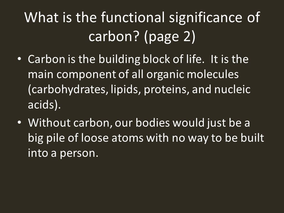 What is the functional significance of carbon (page 2)