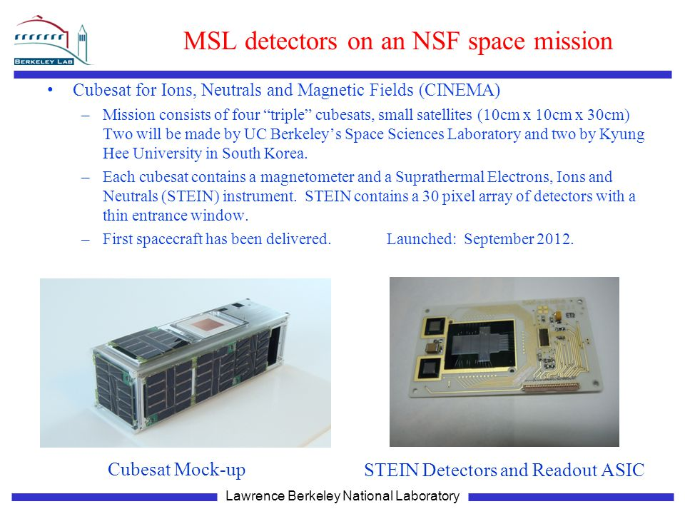 MSL detectors on an NSF space mission