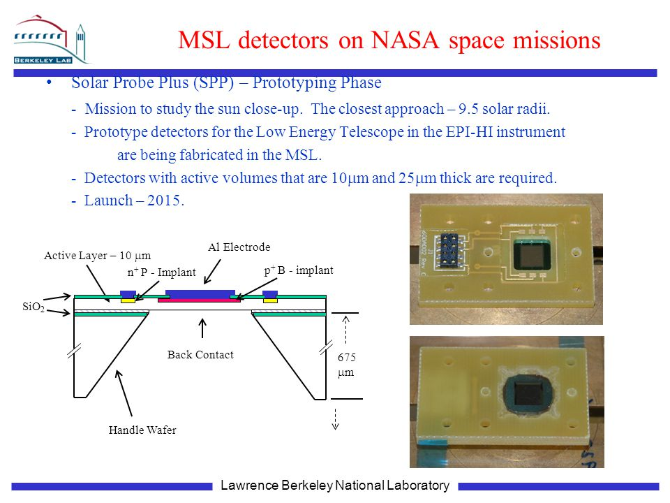 MSL detectors on NASA space missions