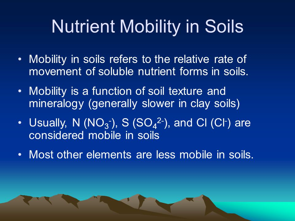 Nutrient Mobility in Soils