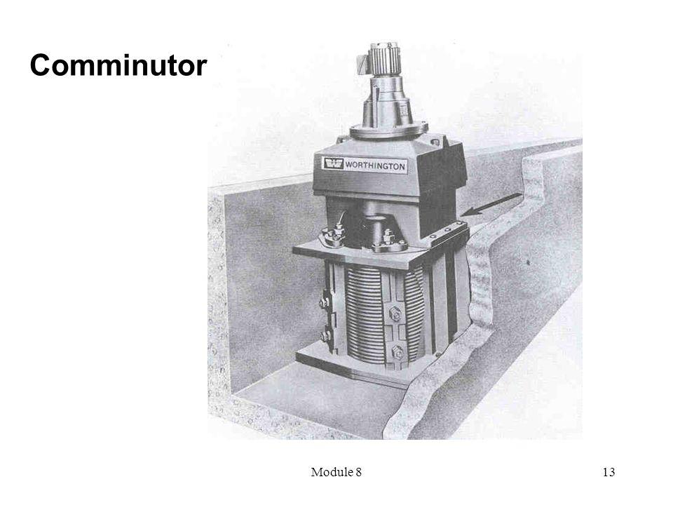 Comminutor Module 8