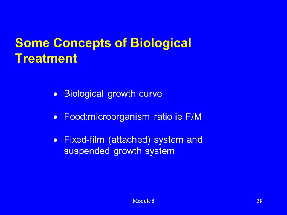 Some Concepts of Biological Treatment