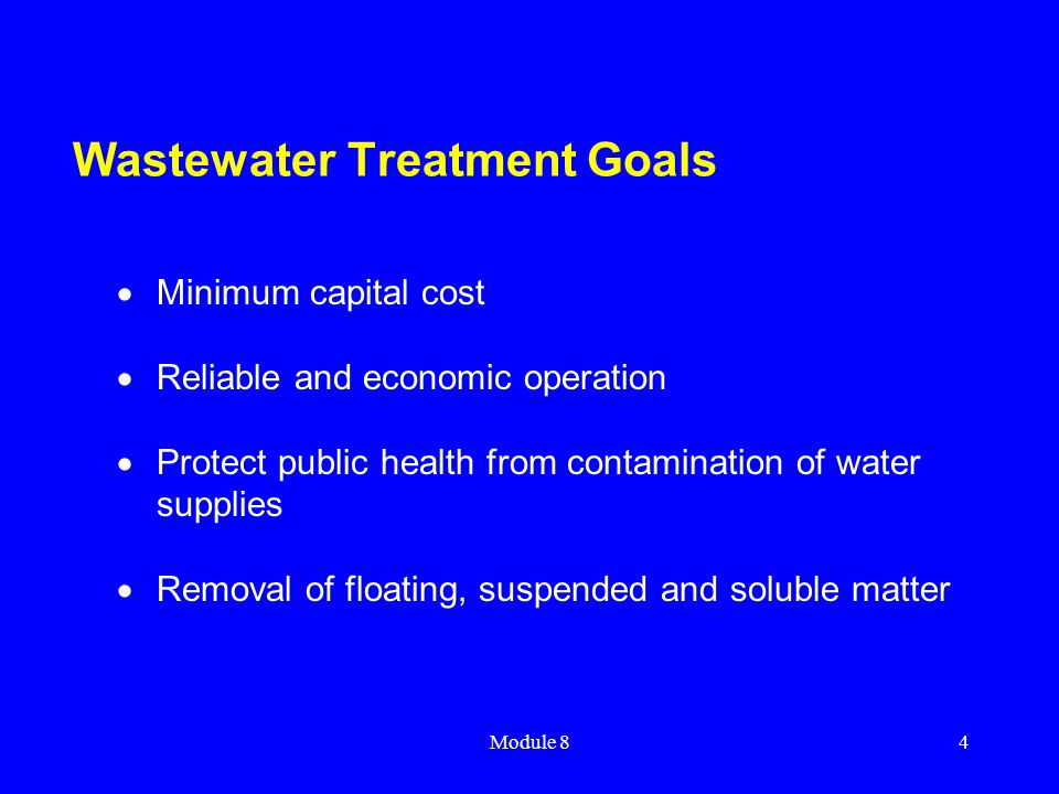 Wastewater Treatment Goals