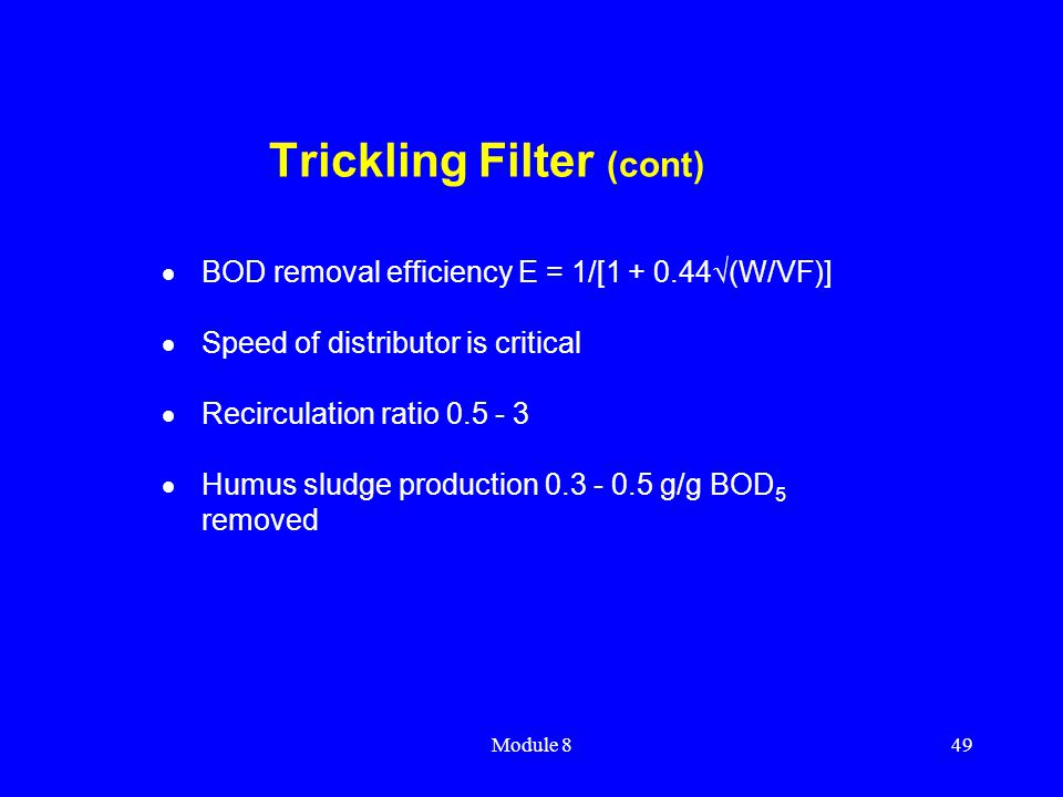 Trickling Filter (cont)