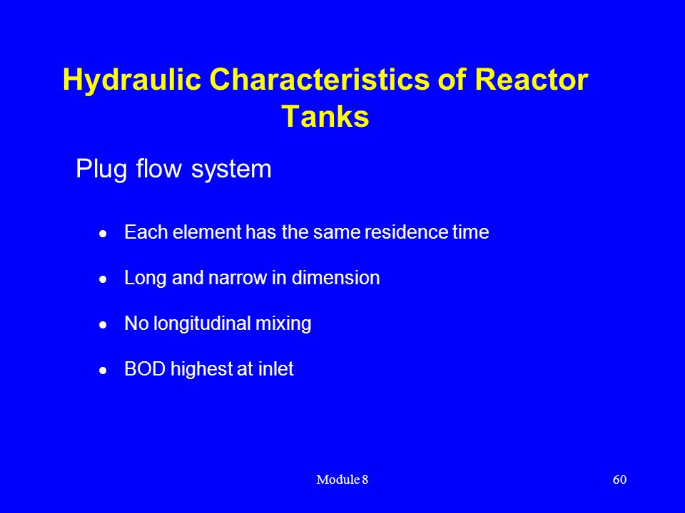 Hydraulic Characteristics of Reactor Tanks